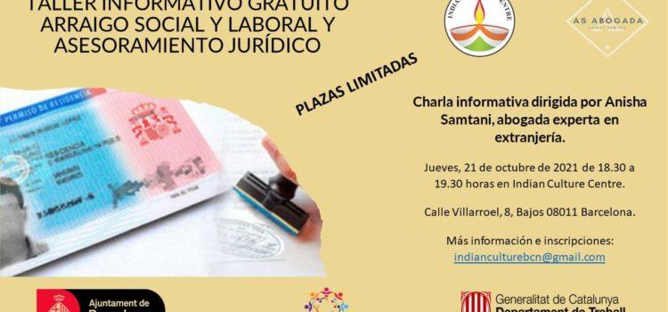 """Taller Informatiu Gratuït """"Arrelament Social i Laboral i Assesorament Jurídic"""""""